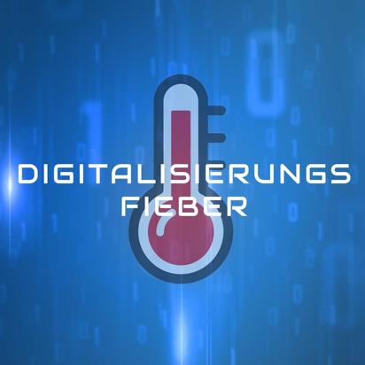 Podcast Digitalisierungsfieber